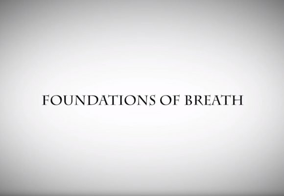 Foundations of Breath